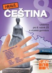 Hravá čeština 8 - Učebnice pro 8.r. ZŠ