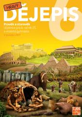 Hravý dějepis 6 - Pravěk a starověk (učebnice)