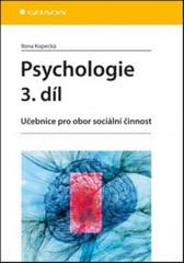 Psychologie 3.díl - Učebnice pro obor sociální činnost