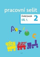 Český jazyk pro 2. ročník - pracovní sešit 1. díl