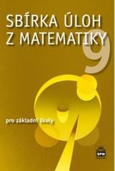 Sbírka úloh z matematiky pro 9.ročník ZŠ