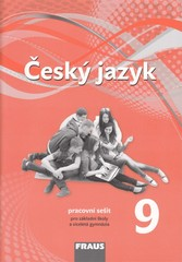 Český jazyk 9.r. ZŠ - pracovní sešit (nová generace)