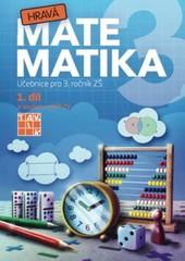 Hravá matematika 3.r. 1.díl (Učebnice pro 3. ročník ZŠ)