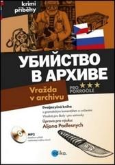 Vražda v archivu + CD (dvojjazyčná kniha pro pokročilé)