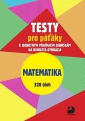 Testy pro páťáky k přijímacím zkouškám - Matematika