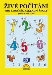Živé počítání pro 1.ročník ZŠ - pracovní sešit 1.díl