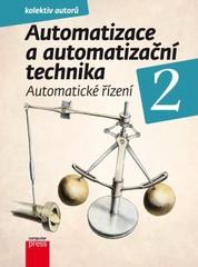Automatizace a automatizační technika 2 - Automatické řízení