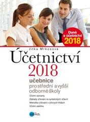 Účetnictví 2018 - učebnice pro střední a vyšší odborné školy