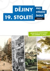 Dějiny 19. století pro střední školy (učebnice)