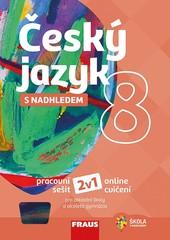 Český jazyk s nadhledem 8 (pracovní sešit)