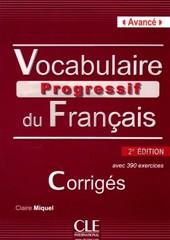 Vocabulaire Progressif du Francais - Niveau avancé - Corrigés (klíč)