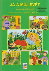 Já a můj svět - Prvouka pro 3.r. - učebnice (nová řada dle RVP ZV))