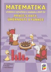 Matematika 9.r. - Práce s daty, úměrnosti a funkce (učebnice)
