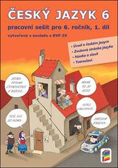 Český jazyk 6.r. pracovní sešit 1. díl
