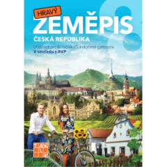Hravý zeměpis 8 - Česká republika (Učebnice pro 8.r. ZŠ)