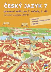 Český jazyk 7.r. pracovní sešit 1.díl