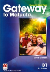 Gateway to Maturita 2nd Edition B1 Student's Book Pack