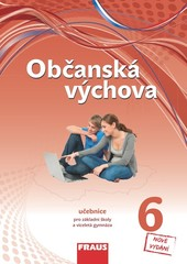 Občanská výchova pro 6.r. ZŠ - učebnice (nová generace)