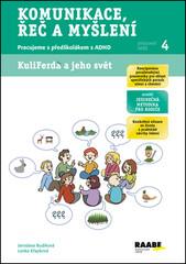 Komunikace, řeč a myšlení - Pracujeme s předškolákem s ADHD (Pracovní sešit 4)