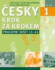 Česky krok za krokem 1 Pracovní sešit (lekce 13-24)