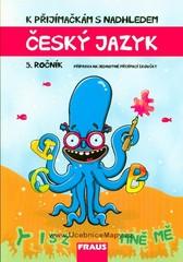 K přijímačkám s nadhledem - český jazyk 5. ročník