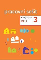 Český jazyk 3.r. - pracovní sešit 1