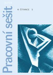 Pracovní sešit k Čítance 5.r. (1. ediční řada)