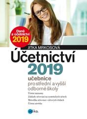 Účetnictví 2019 - učebnice pro střední a vyšší odborné školy