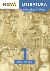 Nová literatura pro střední školy 1 (pracovní sešit)