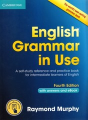 English Grammar in Use with answers + eBook (Fourth Edition)