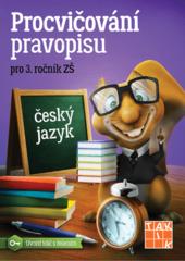 Procvičování pravopisu pro 3.ročník ZŠ
