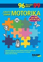 Grafomotorika a jemná motorika pro děti od 5 do 7 let