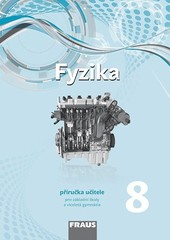 Fyzika 8.r. - příručka učitele (nová generace)
