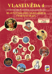 Vlastivěda 4.r. - Hlavní události nejstarších českých dějin - učebnice