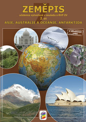 Zeměpis 7. r. 2. díl - Asie, Austrálie a Oceánie, Antarktida