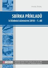 Sbírka příkladů k učebnici Účetnictví 2018 - 1. díl