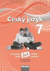 Český jazyk 7.r. ZŠ - pracovní sešit (nová generace)