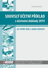 Souvislý účetní příklad s účetními doklady 2019 pro SŠ s výukou účetnictví