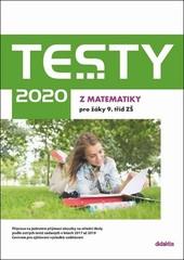 Testy 2020 z matematiky pro žáky 9. tříd ZŠ
