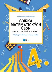 Sbírka matematických úloh s rostoucí náročností pro 4.r. ZŠ