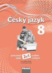 Český jazyk 8.r. ZŠ - pracovní sešit (nová generace)