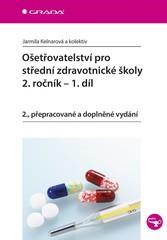 Ošetřovatelství pro střední zdravotnické školy 2. ročník 1.díl