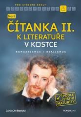 Nová čítanka II. k Literatuře v kostce pro střední školy