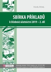 Sbírka příkladů k učebnici Účetnictví 2019 - 2. díl