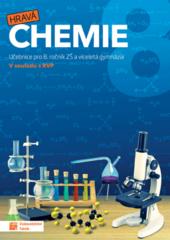 Hravá chemie 8 - Učebnice pro 8. ročník ZŠ a víceletá gymnázia