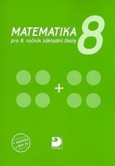 Matematika 8.r. ZŠ (v souladu s RVP ZV)