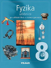 Fyzika 8.r. ZŠ a víceletá gymnázia - učebnice