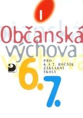 Občanská výchova I. - pro 6. a 7.ročník ZŠ