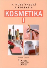 Kosmetika I pro 1. ročník studijního oboru Kosmetička