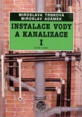 Instalace vody a kanalizace I pro 1. ročník UO Instalatér
